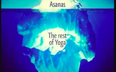 Asana is but the tip of the Yoga-Iceberg